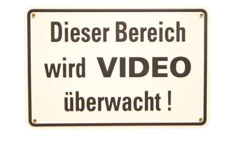 Dieser Bereich wird Video &uuml,berwacht German sign Stock Photo - 16949489
