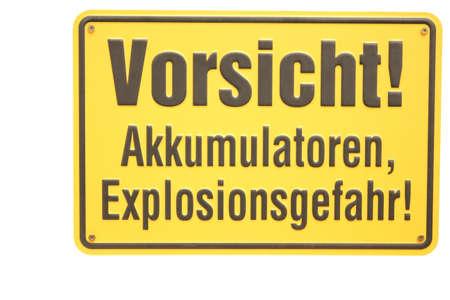 shingle: Vorsicht Akkumulatoren Explosionsgefahr German sign