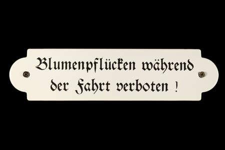 German railway sign Blumenpfl�cken w�hrend der Fahrt verboten Stock Photo