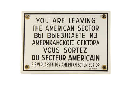 Schild Leaving American Sector West Berlin German enamel sign Stock Photo - 16968727
