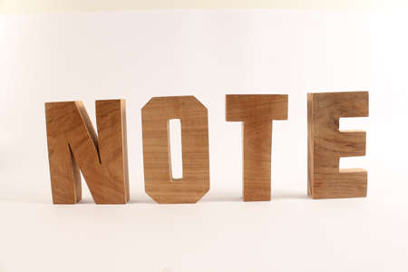 naturholz: NOTE text from wood letters Holz Buchstaben white Background straight