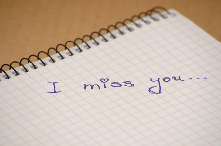 i miss you: I miss you word on note book