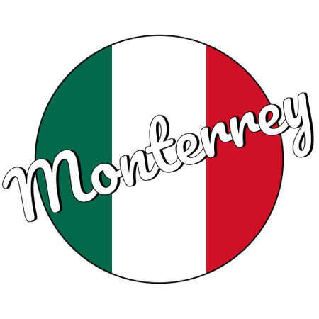 Round button Icon of national flag of Mexico with green, white and red colors and inscription of city name Monterrey in modern style. Illustration