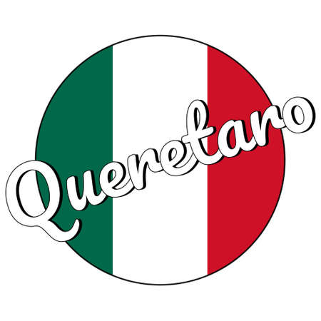 Round button Icon of national flag of Mexico with green, white and red colors and inscription of city name Queretaro in modern style.