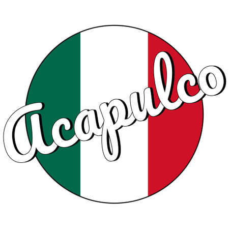 Round button Icon of national flag of Mexico with green, white and red colors and inscription of city name Acapulco in modern style. Illustration