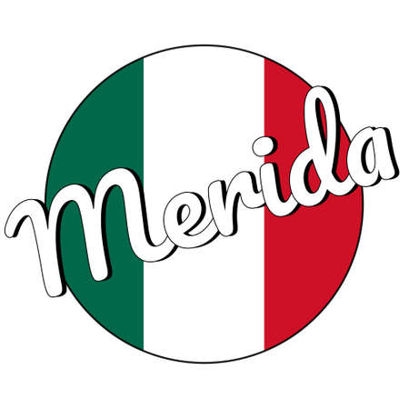 Round button Icon of national flag of Mexico with green, white and red colors and inscription of city name Merida in modern style.