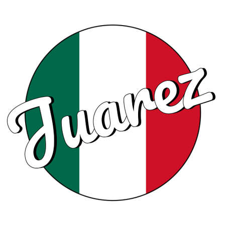 Round button Icon of national flag of Mexico with green, white and red colors and inscription of city name Juarez in modern style. Illustration