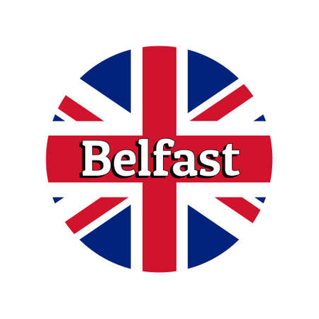 Round button Icon of national flag of United Kingdom of Great Britain. Union Jack on the white background with lettering of city name Belfast.