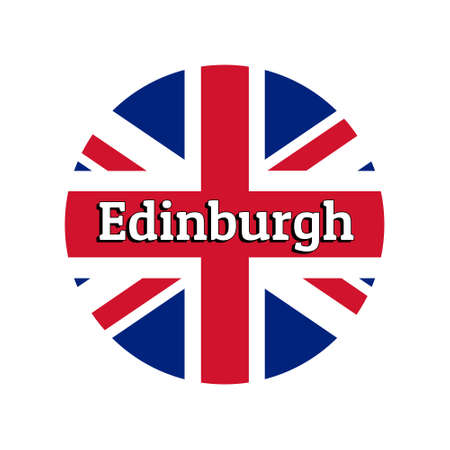 Round button Icon of national flag of United Kingdom of Great Britain. Union Jack on the white background with lettering of city name Edinburgh.