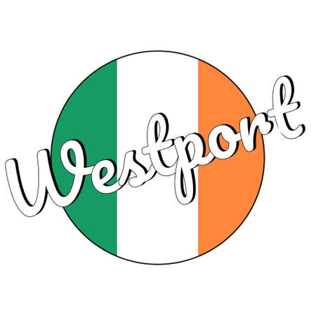 Round button Icon of national flag of Ireland with green, white and orange colors and inscription of city name Westport.