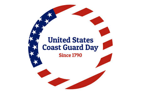 Coast Guard Day holiday background with national flag of the United States of America. Annual celebrated every August 4. For banner, card, poster.