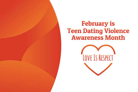 Concept of Teen Dating Violence Awareness Month, February. Template for background, banner, card, poster with text inscription. Vector illustration.