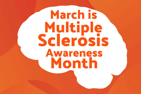 March is Multiple Sclerosis Awareness Month. Template for background, banner, card, poster with text inscription. Vector illustration. .