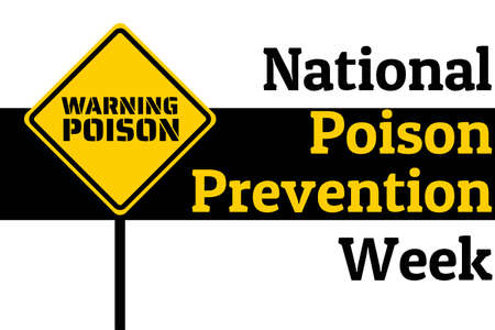 National Poison Prevention Week concept. Template for background, banner, card, poster with text inscription.