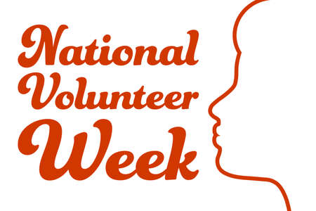 National Volunteer Appreciation Week holiday concept. April. Template for background, banner, card, poster with text inscription. Vector EPS10 illustration.