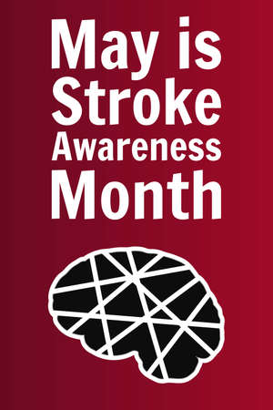 May is National Stroke Awareness Month. Holiday concept. Vertical. Template for background, banner, card, poster with text inscription. Vector EPS10 illustration.