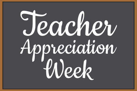 Teacher Appreciation Week. Holiday concept. Template for background, banner, card, poster with text inscription. Vector illustration.