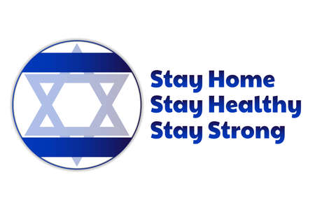 Self quarantine and and social distancing concept. Stay home. Flag of Israel with star of David. COVID-19 coronavirus. Template for background, banner, poster with text inscription.
