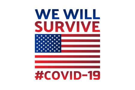 Patriotic inspirational positive quote about novel coronavirus covid-19 pandemic. Template for background, banner, poster with text inscription. Vector EPS10 illustration.