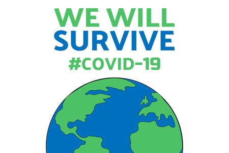 Inspirational positive quote about novel coronavirus covid-19 pandemic. Template for background, banner, poster with text inscription. Vector EPS10 illustration.