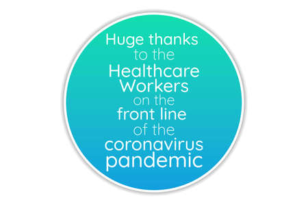 Appreciation for Healthcare Workers fighting Novel Coronavirus COVID-19, Chinese virus or 2019-nCoV. Template for background, banner, poster with text inscription. Vector EPS10 illustration
