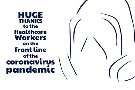 Appreciation for Healthcare Workers fighting Novel Coronavirus COVID-19 or 2019-nCoV. Template for background, banner, poster with text inscription. Vector EPS10 illustration. Vettoriali