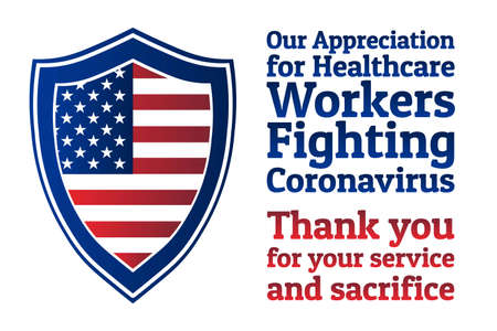Appreciation for Healthcare Workers fighting Novel Coronavirus COVID-19 or 2019-nCoV. Patriotic template for background, banner, poster with text inscription. Vector EPS10 illustration