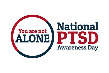 National PTSD Awareness Day concept. June 27. Template for background, banner, card, poster with text inscription. Vector EPS10 illustration. .