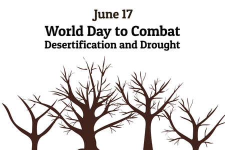 The World Day to Combat Desertification and Drought. June 17. Holiday concept. Template for background, banner, card, poster with text inscription. Vector EPS10 illustration. Vector Illustration