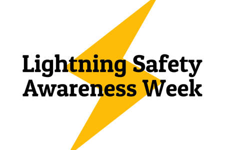 lightning Safety Awareness Week concept. Template for background, banner, card, poster with text inscription. Vector EPS10 illustration.