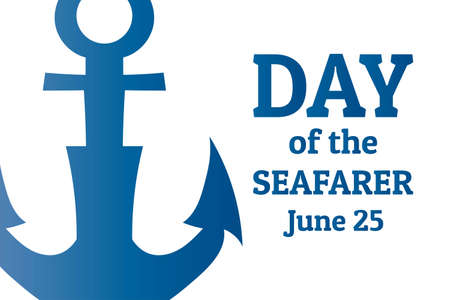 Day of the Seafarer. June 25. Holiday concept. Template for background, banner, card, poster with text inscription. Ilustração Vetorial