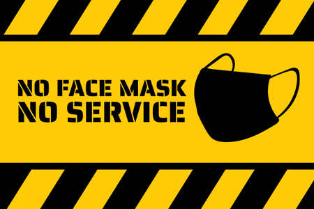 No face mask, no service. Novel Coronavirus COVID-19 or 2019-nCoV. Template for sign, background, banner, poster. Vector