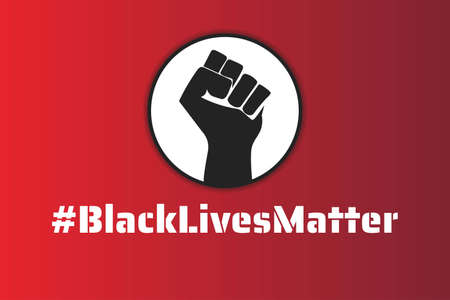 Black Lives Matter concept. Template for background, banner, poster with text inscription. Vector illustration.