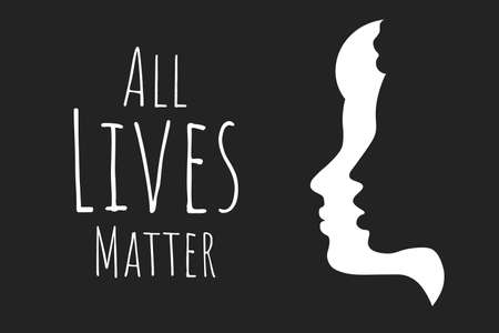 All Lives Matter concept. Template for background, banner, poster with text inscription. Vector EPS10 illustration.