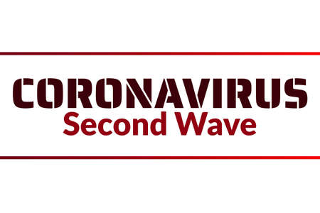 Coronavirus second wave concept. COVID-19, or 2019-nCoV acute respiratory disease. Template for background, banner, poster with text inscription. Vector illustration