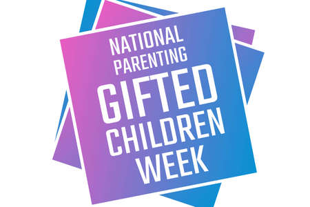 National Parenting Gifted Children Week. Holiday concept. Template for background, banner, card, poster with text inscription. Vector illustration.