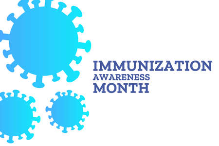 August is National Immunization Awareness Month. Holiday concept. Template for background, banner, card, poster with text inscription. Vector illustration. Иллюстрация