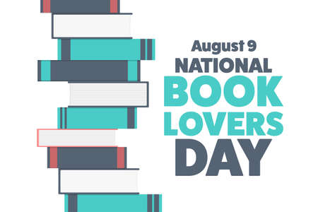 National Book Lovers Day. August 9. Holiday concept. Template for background, banner, card, poster with text inscription. Vector illustration. Vector Illustratie