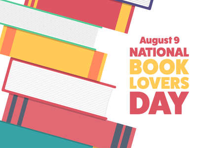 National Book Lovers Day. August 9. Holiday concept. Template for background, banner, card, poster with text inscription. Vector illustration.