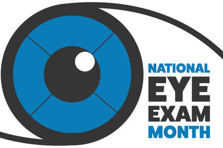 August is National Eye Exam Month. Holiday concept. Template for background, banner, card, poster with text inscription. Vector EPS10 illustration.