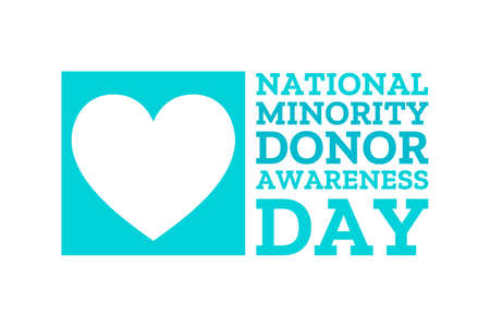 National Minority Donor Awareness Day. August 1. Holiday concept. Template for background, banner, card, poster with text inscription. Vector EPS10 illustration.