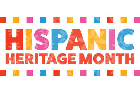 National Hispanic Heritage Month. September 15 to October 15. .Holiday concept. Template for background, banner, card, poster with text inscription. Banque d'images - 153084423
