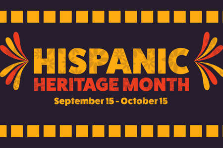 National Hispanic Heritage Month. September 15 to October 15. Holiday concept. Template for background, banner, card, poster with text inscription. Vecteurs