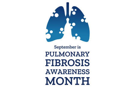 September is Pulmonary Fibrosis Awareness Month. Template for background, banner, card, poster with text inscription. Vector illustration.