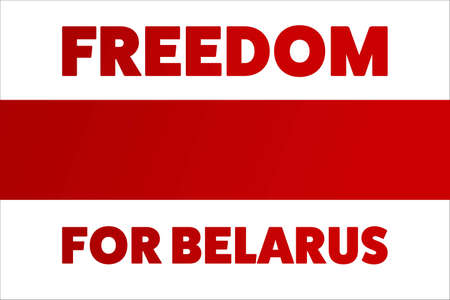 Inscription Freedom for Belarus. Concept of protests in Belarus. Template for background, banner, card, poster with text inscription.