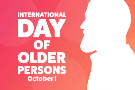International Day of Older Persons. October 1. Holiday concept. Template for background, banner, card, poster with text inscription.