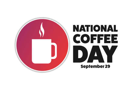 National Coffee Day. September 29. Holiday concept. Template for background, banner, card, poster with text inscription. Stock Illustratie
