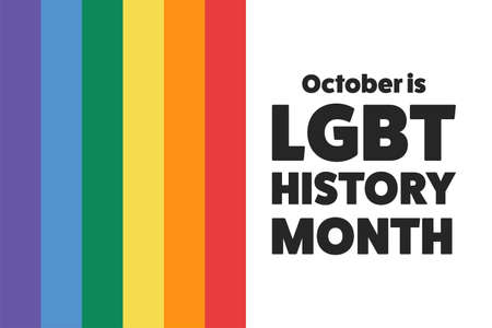 LGBT History Month. Holiday concept. Template for background, banner, card, poster with text inscription.