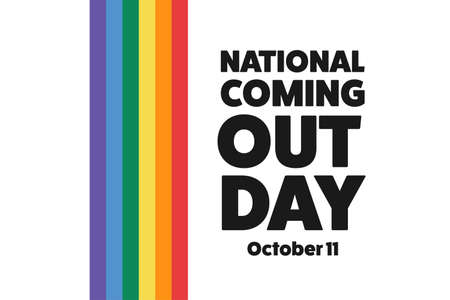 National Coming Out Day. October 11. Holiday concept. Template for background, banner, card, poster with text inscription.