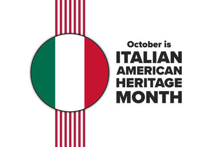 Italian-American Heritage Month. Holiday concept. Template for background, banner, card, poster with text inscription. Vector EPS10 illustration.